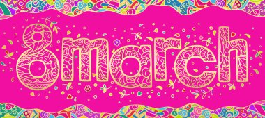 Golden lettering 8 March . Hand drawing in the style of doodling. Bright beautiful color vector illustration on pink background. Can be used for holiday banner design, cards, invitations, greetings.