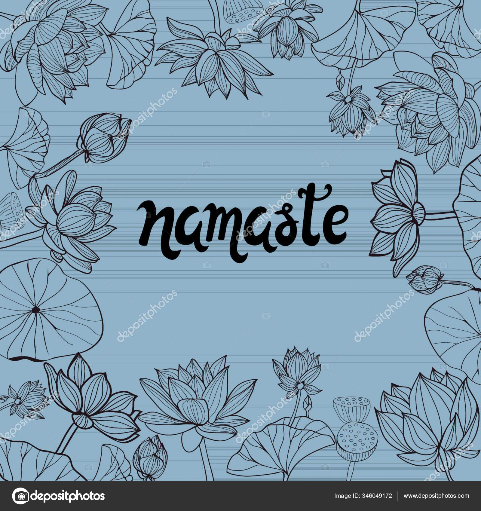 Vector Monochrome Hand Drawn Floral Frame Lotuses Flowers Lettering Namaste Stock Vector C Yayimages 346049172