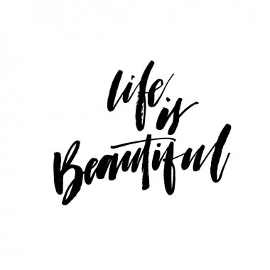 Life is beautiful card.