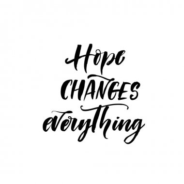 Hope changes everything card.