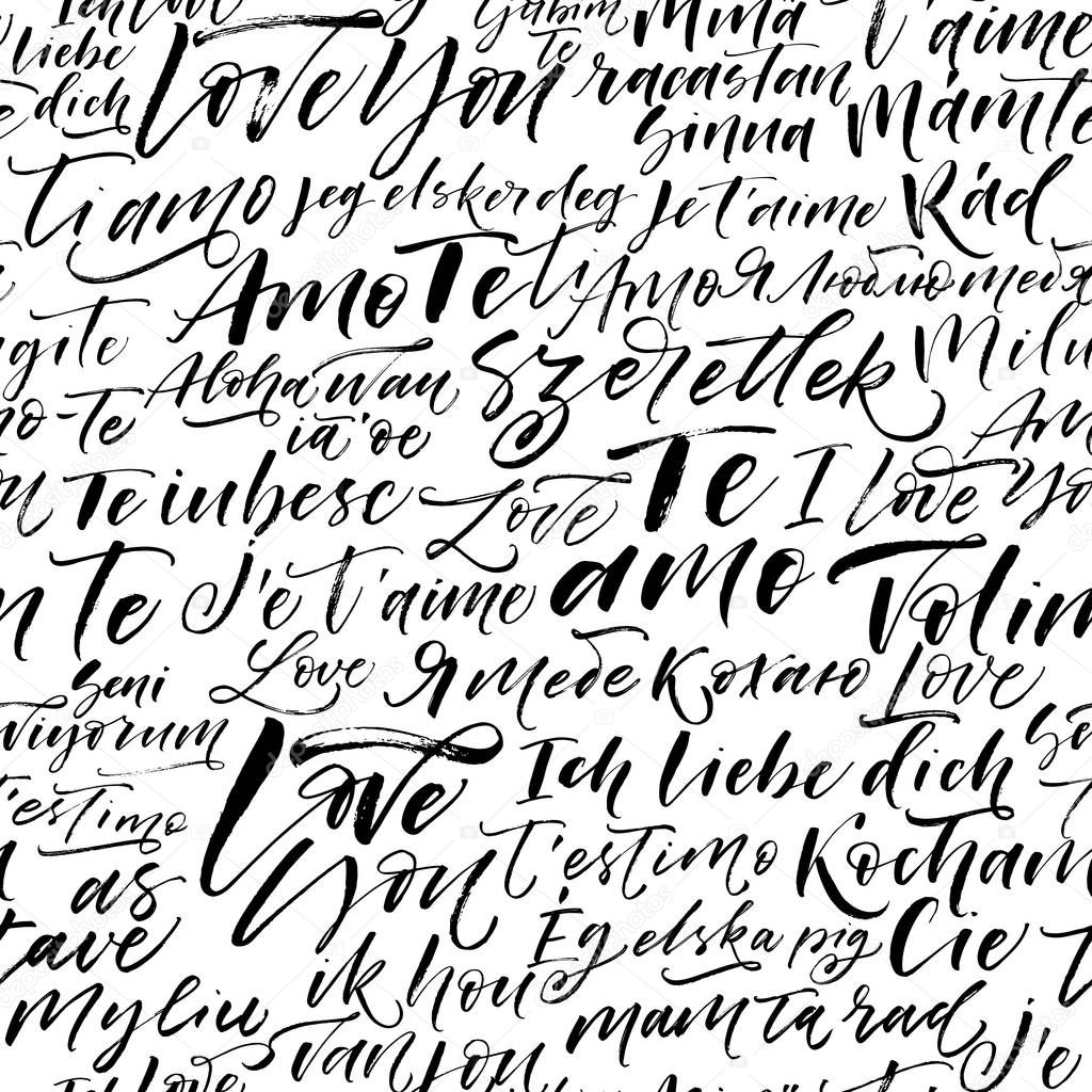Seamless pattern with I love you phrases in different languages. Ornament for Valentine's day. Ink illustration. Modern brush calligraphy. Isolated on white background. clipart vector