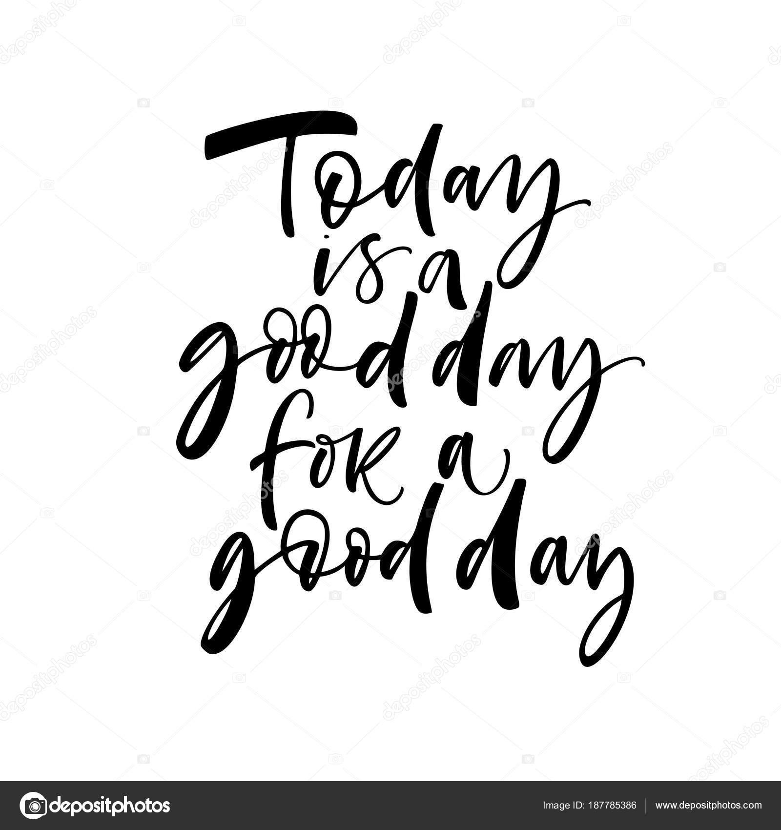 Hoy Buen Día Una Frase Buenos Días Tinta Ilustración