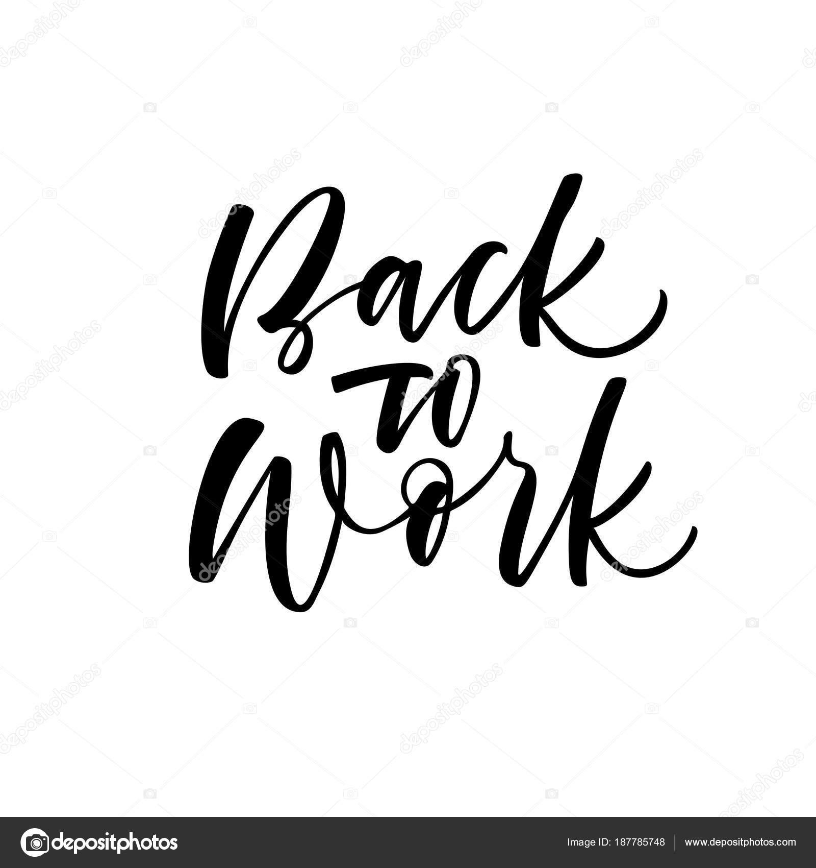 Imágenes Regreso Al Trabajo Regreso Trabajo Frase Tinta