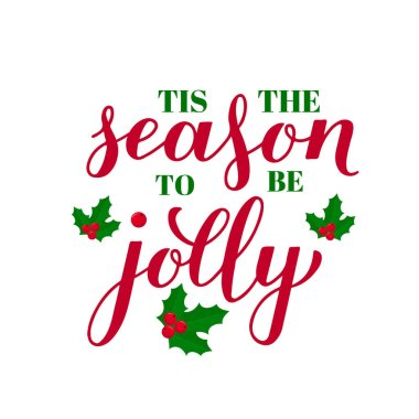 Tis The Season Premium Vector Download For Commercial Use Format Eps Cdr Ai Svg Vector Illustration Graphic Art Design