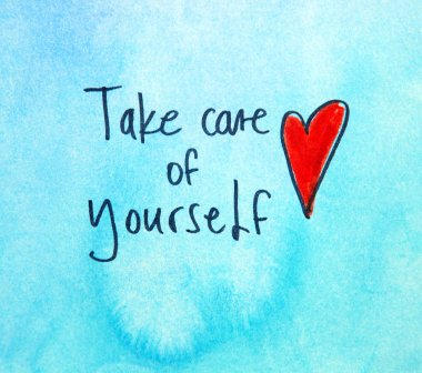 take care of yourself inscription