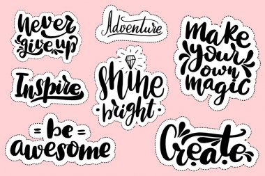 Stickers with hand drawn typography lettering inscriptions.