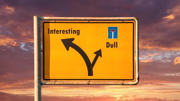 Street Sign the Way to Interesting versus Dull