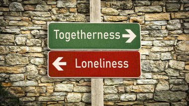Street Sign Togetherness versus Loneliness