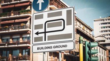 Street Sign BUILDING GROUND
