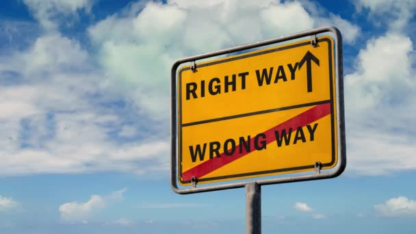 Street Sign the Way to Right versus Wrong Way