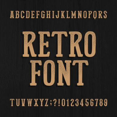 Hand drawn vintage typeface. Retro alphabet font. Type letters and numbers on a rough wooden background.