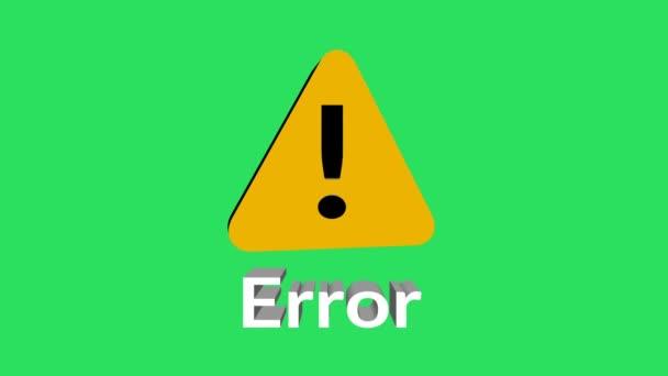 Animation yellow Error symbol on green background.