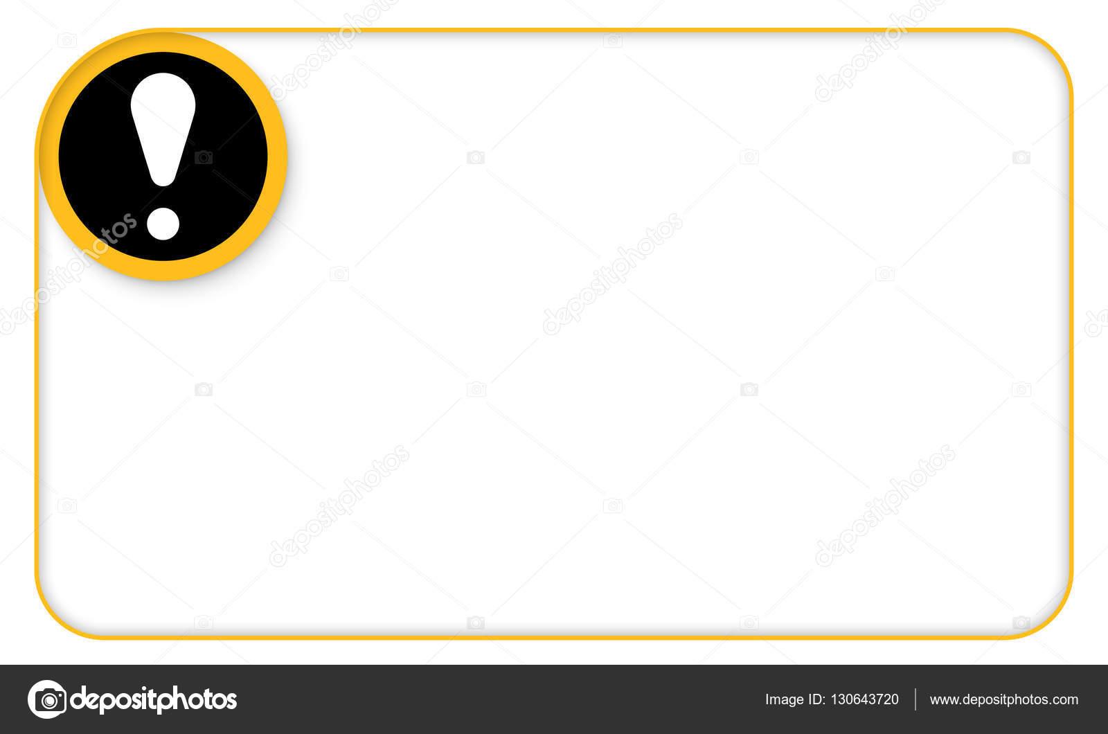 Gelber Rahmen für Ihren Text und Ausrufezeichen — Stockvektor ...