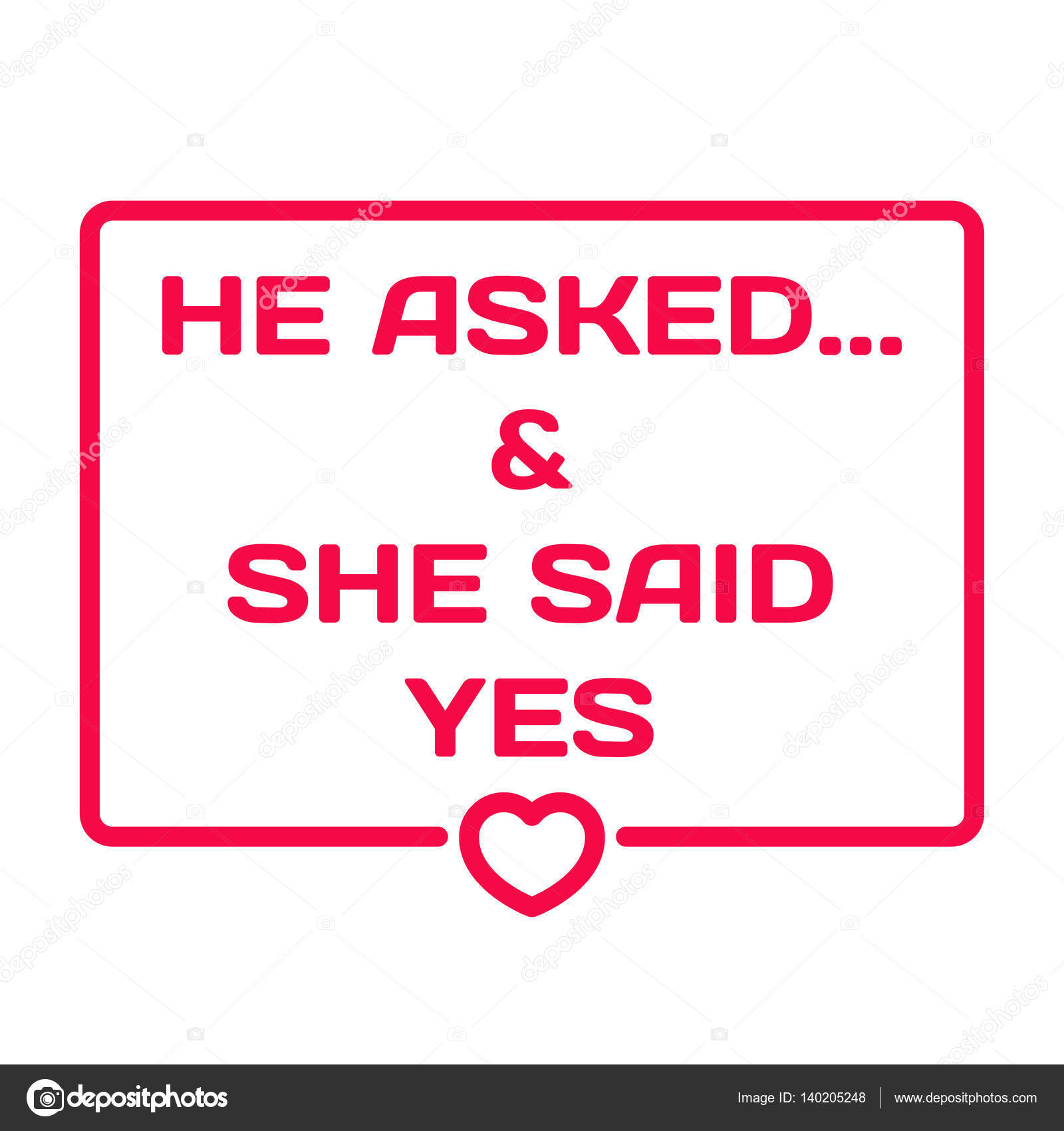 He Asked And She Said Yes Badge With Heart Icon Flat Vector