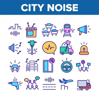 City Noise And Sounds Collection Icons Set Vector. Rattle Of Train Wheels And Car Signal City Traffic, Drill And Jackhammer, Plane And Truck Concept Linear Pictograms. Color Illustrations icon