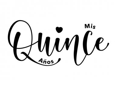 Mis Quince Aos. Lettering for Quinceaera party. Teenager girl birthday celebration calligraphy. Black text isolated on white background. Vector stock illustration.
