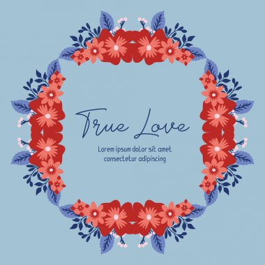 Poster design for true love, with beautiful leaf and red wreath frame design. Vector