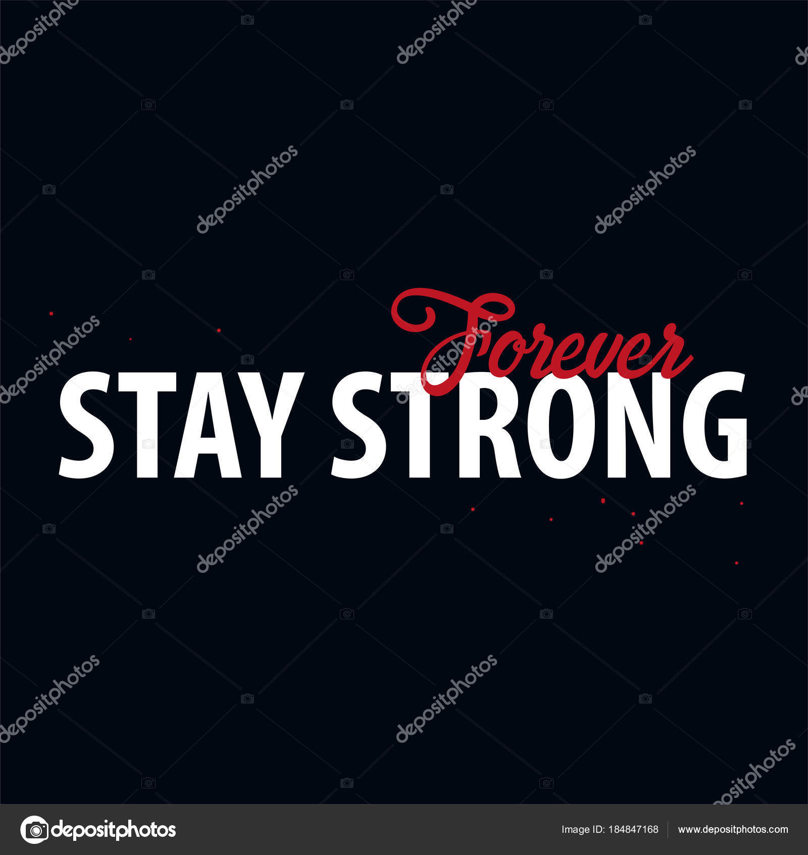 Inspiring Motivation Quote. Stay Strong. Vector Typography Poster Design  Concept. U2014 Stock Vector