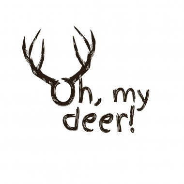Fashion quote with deer horns