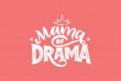 Maminka dramatu pro holky. Ručně kreslené písmo