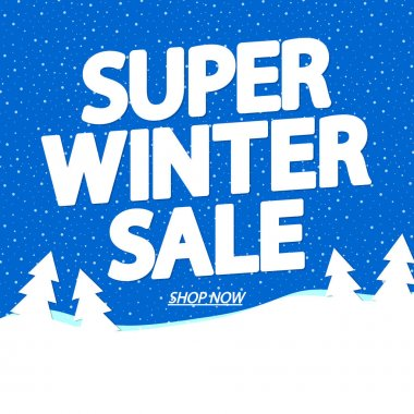 Super Winter Sale, poster design template,  vector illustration