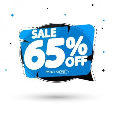 Sale 65% off, speech bubble banner, discount tag design template, vector illustration