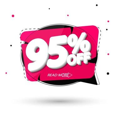 Sale 95% off, speech bubble banner, discount tag design template, vector illustration