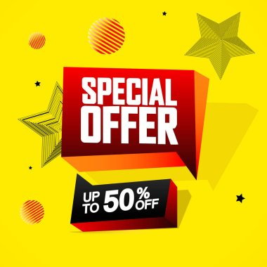Special Offer, up to 50% off, sale speech bubble banner, discount tag design template, vector illustration