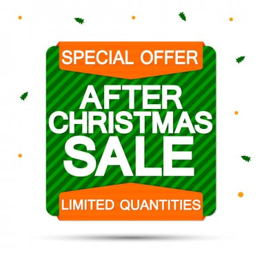 After Christmas Sale, banner design template, Xmas discount tag, special offer, vector illustration