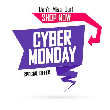 Cyber Monday Sale, speech bubble banner design template, special offer, don't miss out, discount tag, vector illustration