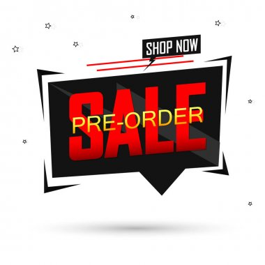 Pre-Order Sale, promotion tag design template, discount speech bubble banner, app icon, new collection, vector illustration