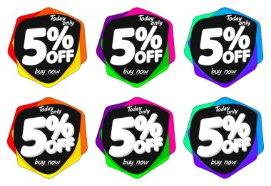 Set Sale 5% off bubble banners, discount tags design template, today offers, vector illustration