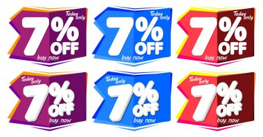 Set Sale 7% off bubble banners, discount tags design template, today offers, vector illustration