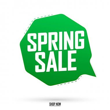Spring Sale, speech bubble banner design template, discount tag, vector illustration