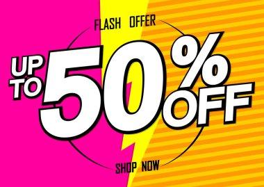 Sale up to 50% off, poster design template, discount banner, flash offer, vector illustration