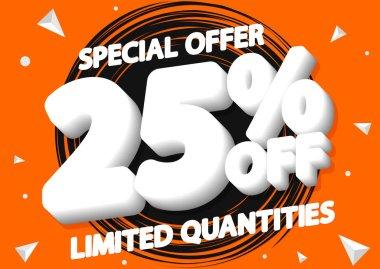 Sale 25% off, poster design template, special offer, vector illustration