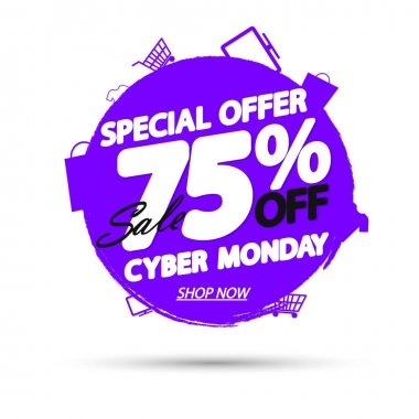 Cyber Monday Sale 75% off, banner design template, discount tag, grunge brush, special offer, vector illustration
