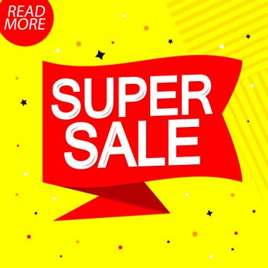 Super Sale, promotion tag design template, discount speech bubble banner, vector illustration