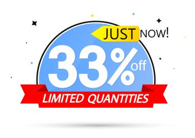 Sale 33% off tag, discount banner design template, just now, vector illustration