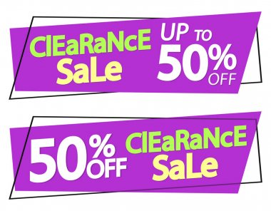 Clearance Sale 10% and up to 50% off, banners design template, discount tags, limited time only, vector illustration