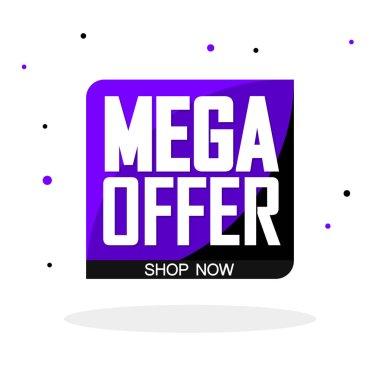 Mega Offer, sale bubble banner design template, discount tag, app icon, vector illustration