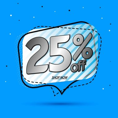 Sale 25% off tag, speech bubble banner design template, discount tag, app icon, vector illustration
