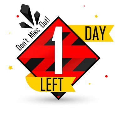 1 Day Left for Sale, countdown tag, start offer, discount banner design template, don't miss out, app icon, vector illustration