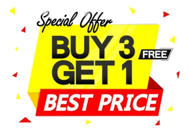 Buy 3 Get 1 Free, special offer, Sale banner design template, discount tag, best price, app icon, vector illustration