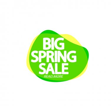 Big Spring Sale, bubble banner design template, discount tag, app icon, vector illustration