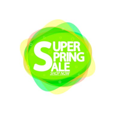 Super Spring Sale, bubble banner design template, discount tag, app icon, vector illustration