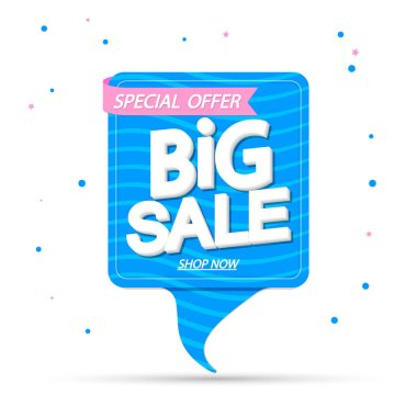 Big Sale, tag design template, discount speech bubble banner, Summer special offer, app icon, vector illustration