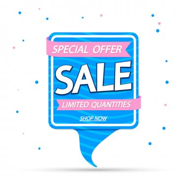 Sale speech bubble banner design template, discount tag, special offer, vector illustration