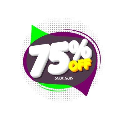 Sale 75% off, bubble banner design template, discount tag, vector illustration