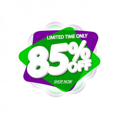Sale 85% off, bubble banner design template, discount tag, vector illustration